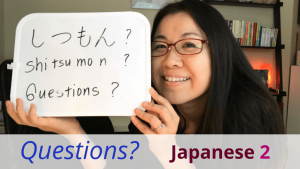 Japanese Questions Japanese Course 2